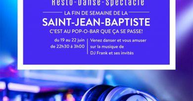 La fin de semaine de la Saint-Jean-Baptiste, c'est au Pop-O-Bar que ça ce passe!